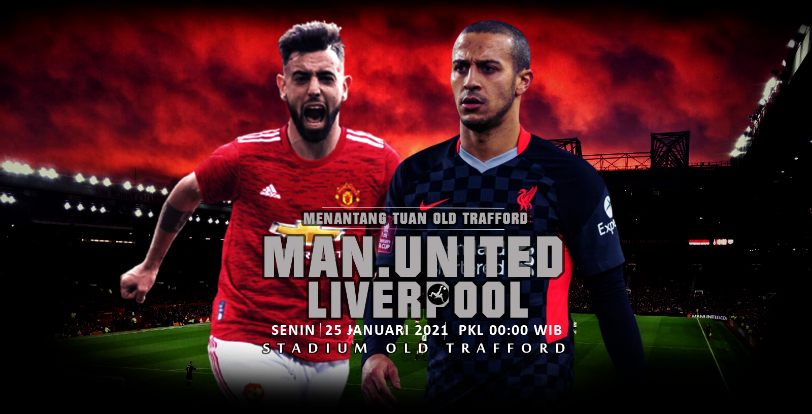 Manchester United vs Liverpool ( IBIS )