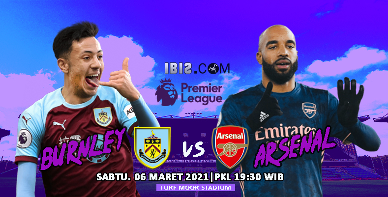 Burnley vs Arsenal ( IBIS )