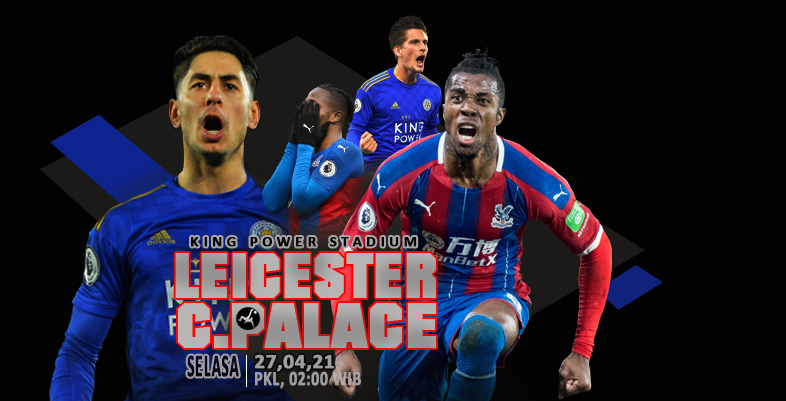 Leicester City vs Crystal Palace ( IBIS )