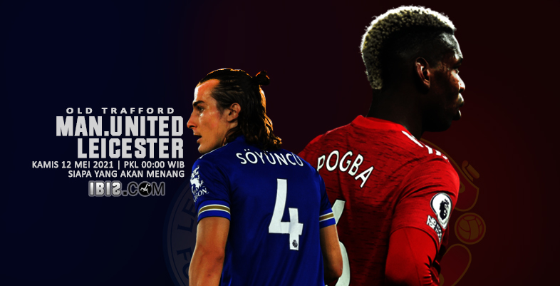 Manchester United vs Leicester City ( IBIS )